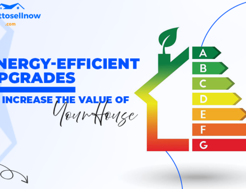 Energy-Efficient Upgrades to Increase The Value of Your House